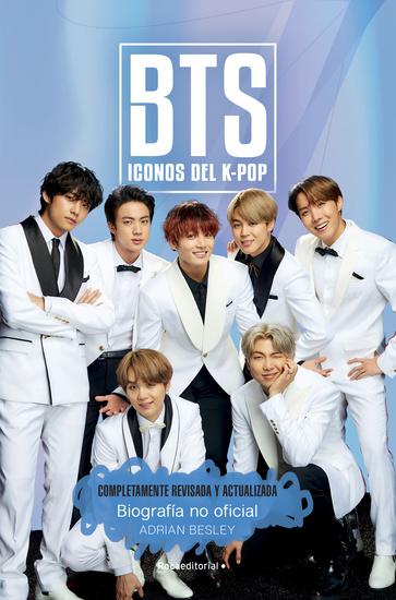BTS Iconos del K-Pop Edición actualizada - Biografía no oficial - cover