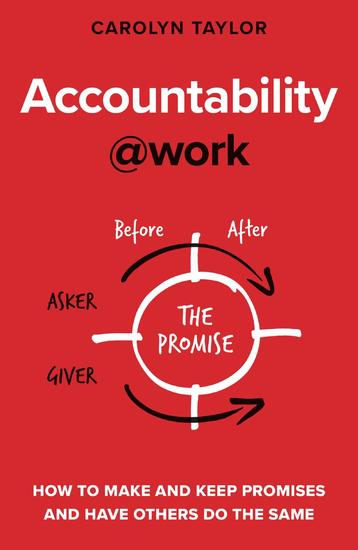 Accountability at Work - How to make and keep promises and have others do the same - cover