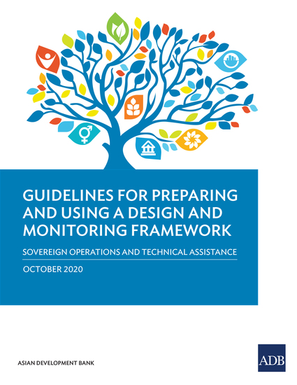 Guidelines for Preparing and Using a Design and Monitoring Framework - Sovereign Operations and Technical Assistance - cover
