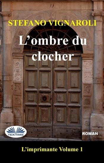 L'Ombre Du Clocher - L'Imprimante - Premier Épisode - cover
