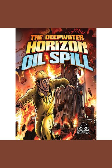 The Deepwater Horizon Oil Spill - cover