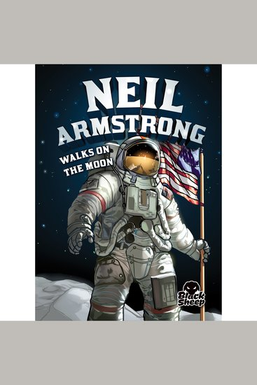 Neil Armstrong Walks on the Moon - cover