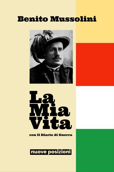La Mia Vita - con Il Diario di Guerra - cover