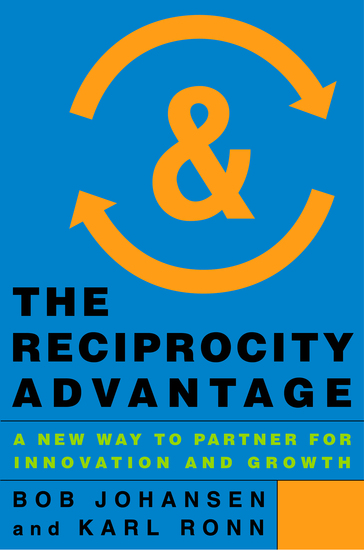The Reciprocity Advantage - A New Way to Partner for Innovation and Growth - cover
