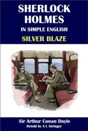 Sherlock Holmes in Simple English: Silver Blaze - cover