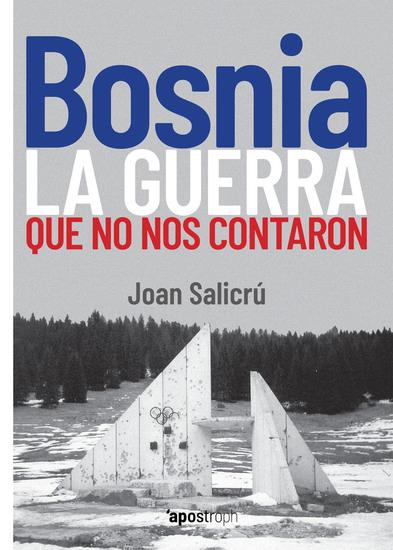 Bosnia la guerra que no nos contaron - cover