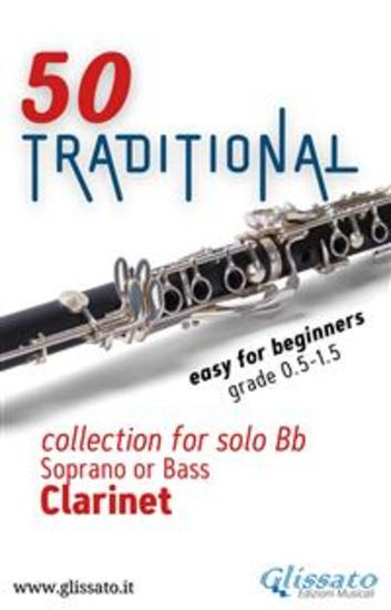 50 Traditional - collection for solo Bb Soprano or Bass Clarinet - Easy for Beginners - cover