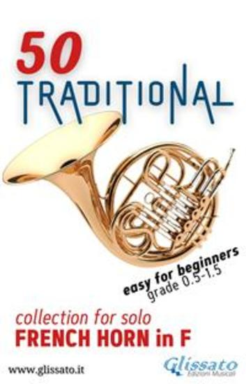 50 Traditional - collection for solo French Horn in F - Easy for Beginners - cover