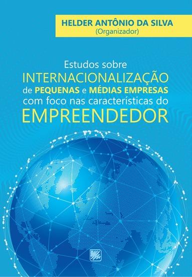 Estudos Sobre Internacionalização de Pequenas e Médias Empresas com Foco nas Características do Empreendedor - cover