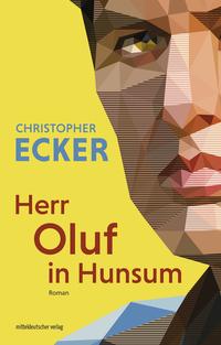 Herr Oluf in Hunsum von Christopher Ecker lesen