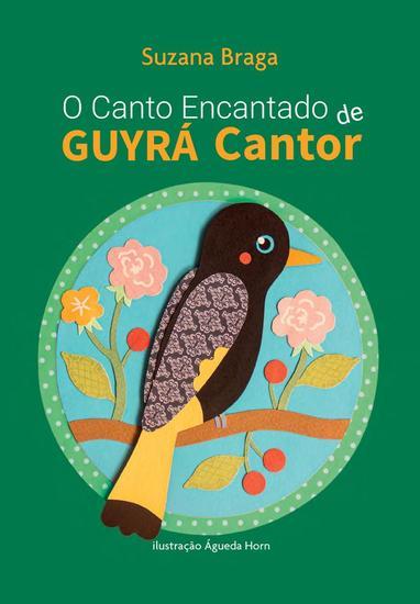 O Canto Encantado de Guyrá Cantor - cover