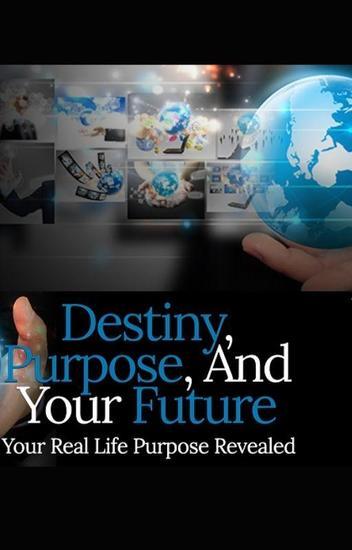 Destiny Purpose And Your Future - cover