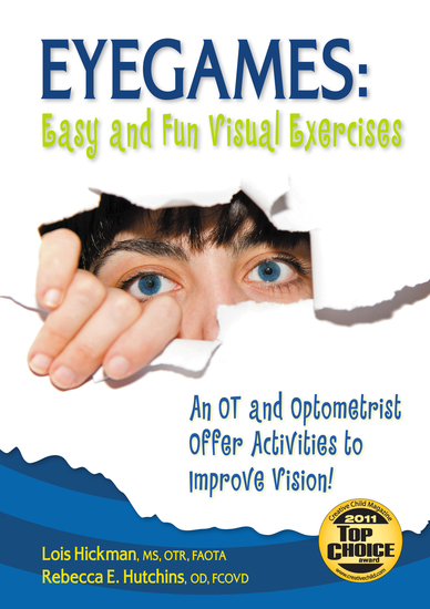 Eyegames: Easy and Fun Visual Exercises - An OT and Optometrist Offer Activities to Enhance Vision! - cover