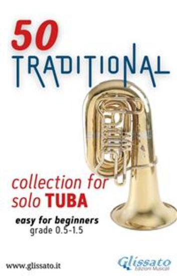50 Traditional - collection for solo Tuba (bass clef) - Easy for Beginners - cover