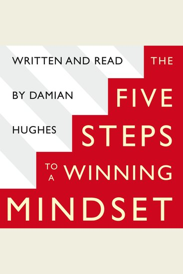 The Five STEPS to a Winning Mindset - What Sport Can Teach Us About Great Leadership - cover
