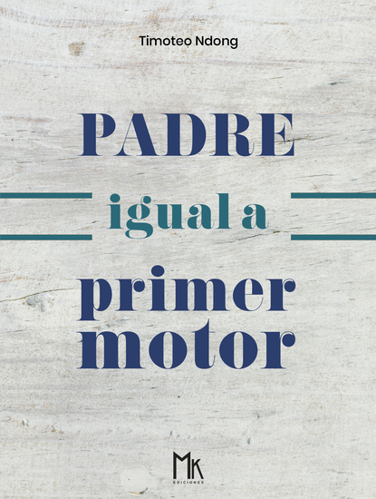 Padre igual a primer motor - cover