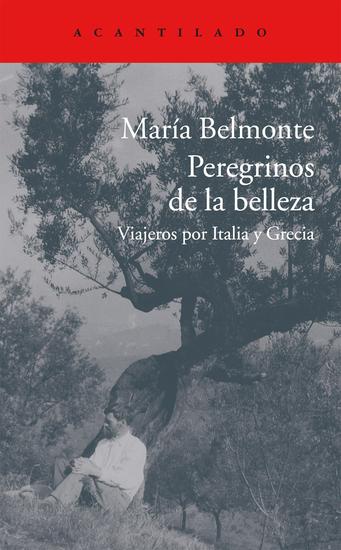 Peregrinos de la belleza - Viajeros por Italia y Grecia - cover