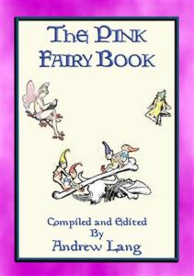 THE PINK FAIRY BOOK - 39 Folk and Fairy Tales for Children - cover