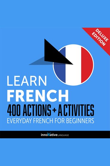 Everyday French for Beginners - 400 Actions & Activities - cover