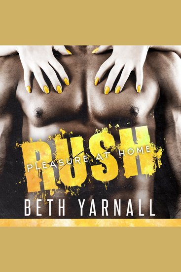 Rush: Her SEAL Protector - Pleasure at Home Book 1 - cover