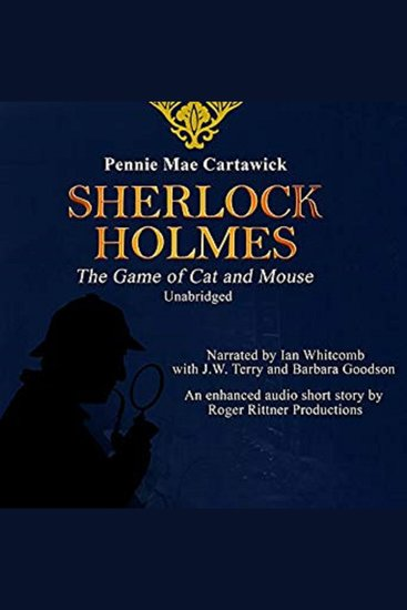 Sherlock Holmes: The Game of Cat and Mouse - A Short Mystery - cover