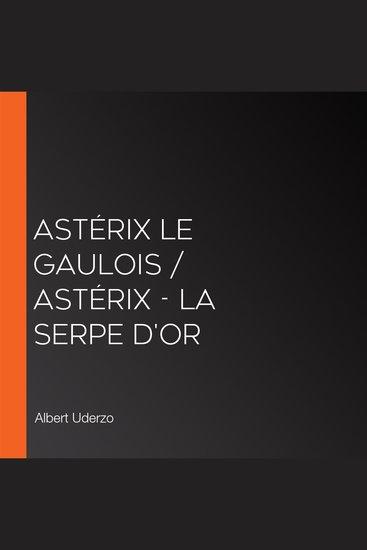 Astérix le Gaulois Astérix - La Serpe d'or - cover