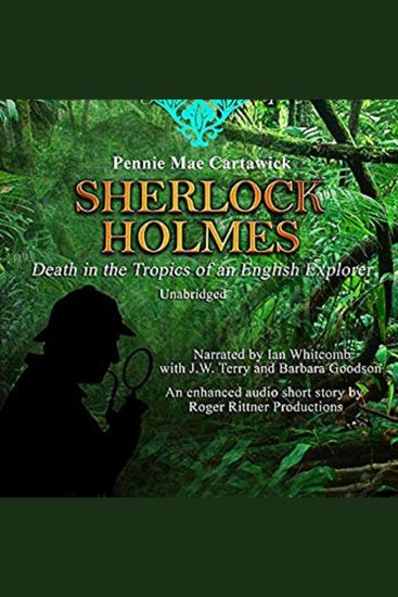 Sherlock Holmes: Death in the Tropics of an English Explorer - cover