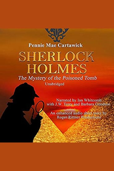 Sherlock Holmes: The Mystery of the Poisoned Tomb - A Short Story - cover