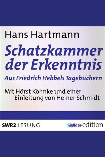 Schatzkammer der Erkenntnis - aus Friedrich Hebbels Tagebücher - cover