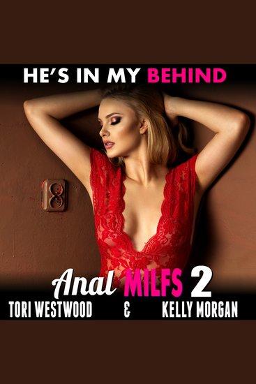 He's in My Behind - Back Door MILFs Book 2 - cover