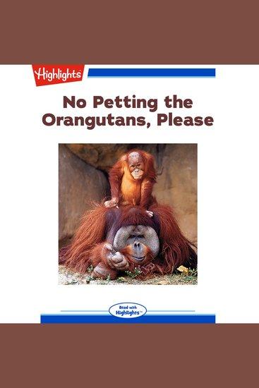 No Petting the Orangutans Please - cover