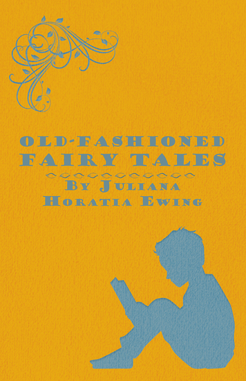 Old-Fashioned Fairy Tales - cover