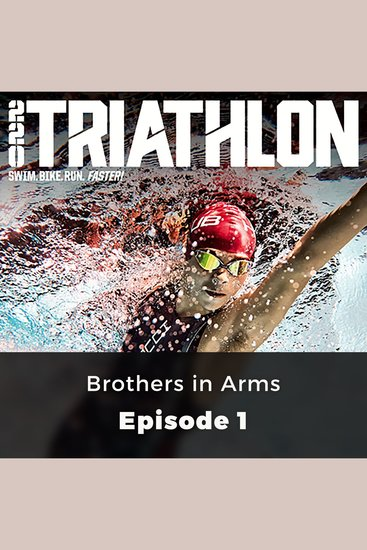220 Triathlon: Brothers in Arms - Episode 1 - cover