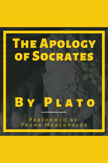 The Apology of Socrates - A Socratic Dialogue - cover