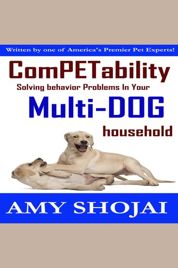 Competability - Solving Behavior Problems in Your Multi-Dog Household - cover