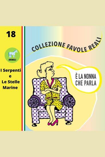 È LA NONNA CHE PARLA - I Serpenti e Le Stelle Marine - cover