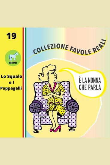 È LA NONNA CHE PARLA - Lo Squalo e I Pappagalli - cover