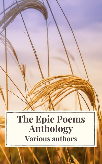 The Epic Poems Anthology : The Iliad The Odyssey The Aeneid The Divine Comedy - cover