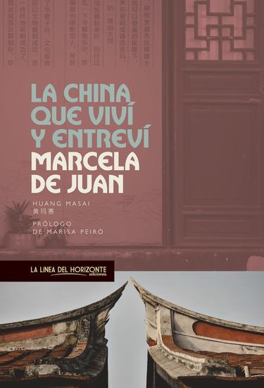 La China que viví y entreví - cover