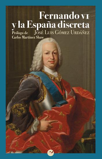 Fernando VI y la España discreta - cover