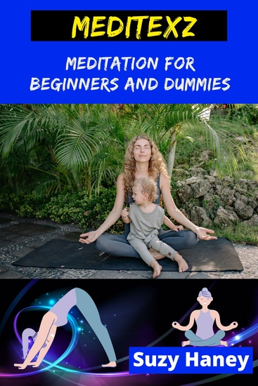 Meditexz - Meditation for Beginners and Dummies - cover