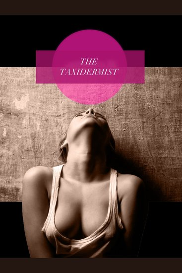 The Taxidermist - cover
