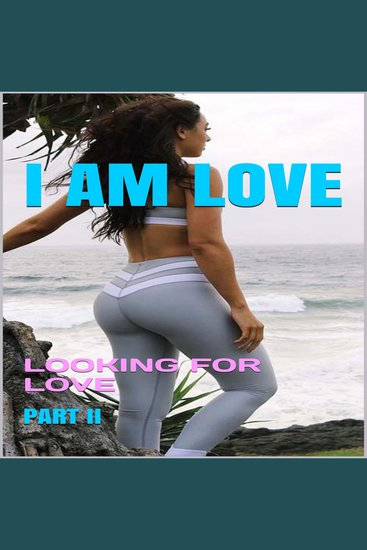 I Am Love: Looking for Love - cover