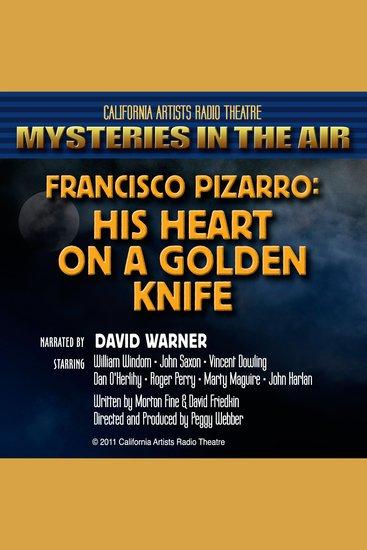 Francisco Pizarro: His Heart on a Golden Knife - cover