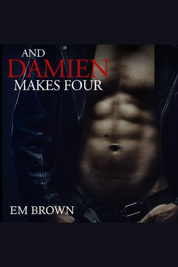 And Damien Makes Four - cover