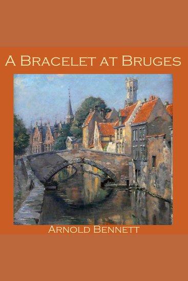 A Bracelet at Bruges - cover