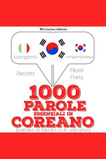 1000 parole essenziali in Coreano - cover