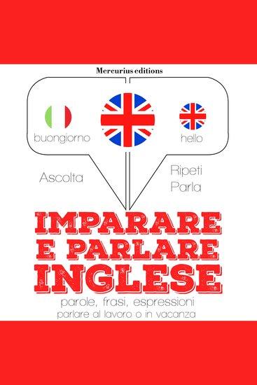 Imparare e parlare Inglese - cover