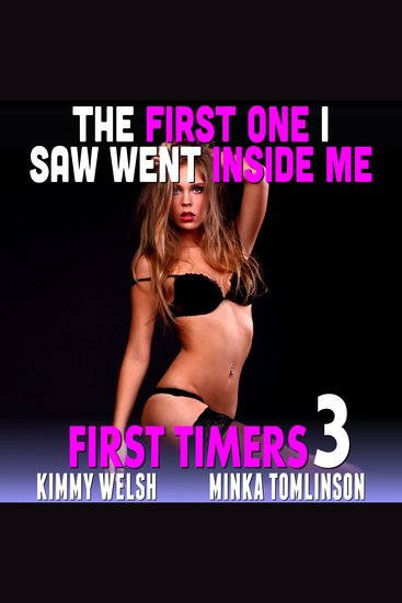The First One I Saw Went Inside Me! - First Time Age Gap Erotica - cover