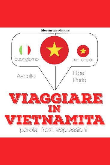 Viaggiare in Vietnamita - cover